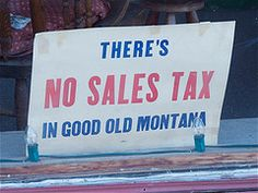 "~Still no sales tax in Montana❗ (Too bad the gov't forced a speed limit — The signs use to simply say ""Reasonable and Prudent"")"
