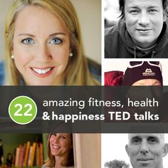 22 Amazing Fitness, Health, and Happiness TED Talks