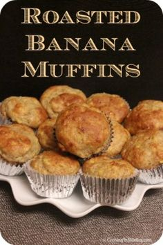Roasted Banana Muffins are so full of flavor - you would have no idea that they were a tad healthier for you.  These are perfect for your next grab and go breakfast or brunch table!   cookinginstiletto...  #Healthy #Banana #Muffin