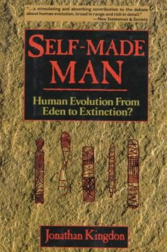 Self-Made Man: Human Evolution From Eden to Extinction? - http://www.mansboss.com/self-made-man-human-evolution-from-eden-to-extinction/?utm_source=PN&utm_medium=i+love+Cool+Gadgets&utm_campaign=SNAP%2Bfrom%2BMen%27s+Stuff