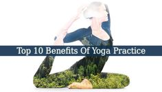 There are only Benefits Of Yoga Practice, and no side effects. Get a mat and find a good sequence. Stretch your body gently and help it get fresh oxygen.