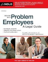 Dealing With Problem Employees: A Legal Guide By Amy Delpo Attorney, Lisa Guerin J.D.