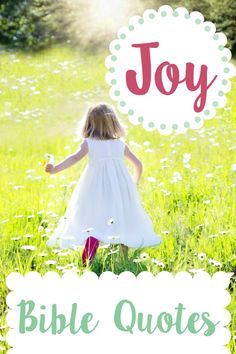 Bible Quotes: Joy in the Bible. Joy comes from holding on to God because we know who we are in Christ.