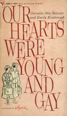 Our Hearts Were Young and Gay. Bantam 1445