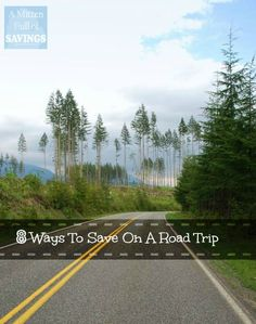 Ways To Save On Road Trips- GREAT tips!