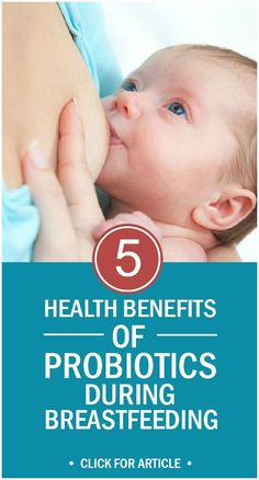 Benefits Of Probiotics During Breastfeeding: Your infant is born with a fragile immune system. Your breast milk is the building block that helps strengthen your newborn's body. Read more.................!