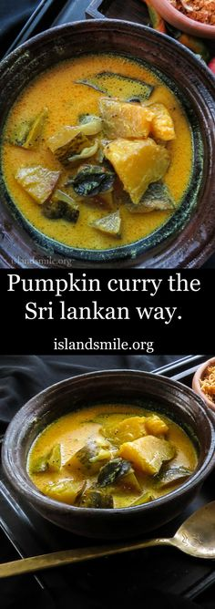 Enjoy the simple flavors in this Pumpkin curry cooked in Coconut milk and Turmeric powder. It's another Sri lankan dish you can easily recreate at home.