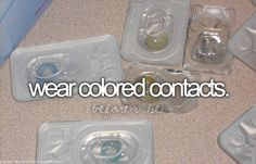 Bucket List - Wear Colored Contacts (something like pink or black) | Pinterest: @xchxara 🌿🍪