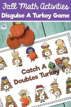 DISGUISE A TURKEY - #disguiseaturkey - Disguise A Turkey Math Game - This doubles addition math game is perfect for kindergarten and first grade fall math centers, small groups and fall math games. Students will enjoy trying to catch the turkeys as they roll the dice and solve doubles addition facts. Included in this resource:Catch A D...... Doubles Addition, Math Addition Games, Addition Facts, Thanksgiving Art Projects, Thanksgiving Writing, Thanksgiving Activities, Guided Math Groups, Math Activities, Math Games