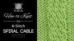 How to Knit the 6-Stitch Spiral Cable Stitch/This stitch uses simple cable techniques to create a complicated-looking cable motif. The 6-stitch spiral cable stitch would be great for aran sweaters, book covers, and home decor items!