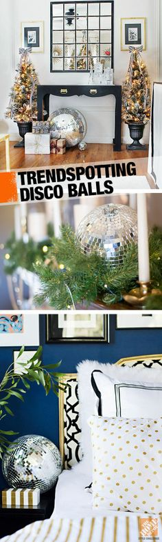 Trendspotting: Disco Balls. Add some major sparkle to your holiday decor with a disco ball!