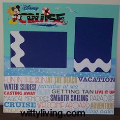 disney cruise scrapbook layout idea