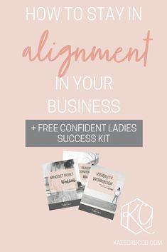 What is alignment and why do you NEED it when it comes to running your own business? In this article, I show you how to stay in alignment in your business. from a mindset coach for female entrepreneurs Business Tips, Online Business, Activities For Adults, Entrepreneur Motivation, Success Mindset, Work From Home Moms, Best Self, Starting A Business, Personal Development