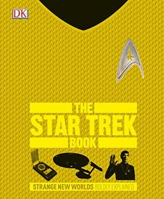 The Star Trek Book (Big Ideas Simply Explained) by Paul Ruditis http://www.amazon.com/dp/146545098X/ref=cm_sw_r_pi_dp_zfSdxb1HBKH1G