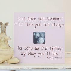 I'll love you forever - keepsake frame from www.chicklingosigns.com