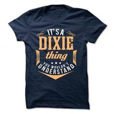 DIXIE - #tshirt pillow #long tshirt. DIXIE, funny sweatshirt,crewneck sweatshirt. LIMITED TIME =>...