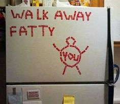 Would this help you stay away from the fridge? It's a start. Let's not lose 5lbs this week and find it again in the fridge this weekend. #StayAwayFromTheFridgeIdeas #Motivation