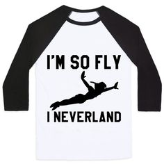 Im So Fly I Neverland 100% Cotton Baseball Tee with 3/4 length sleeves Made to order in Detroit, Michigan Ships within 1-3 business days