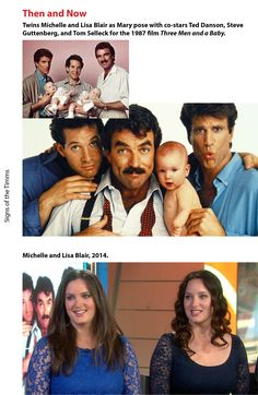 """Then and Now: """"Three Men and a Baby"""" the twins who performed as Mary. #thenandnow #twins #threemenandababy #leonardnimoy #tomselleck #steveguttenberg #michelleandlisablair"""