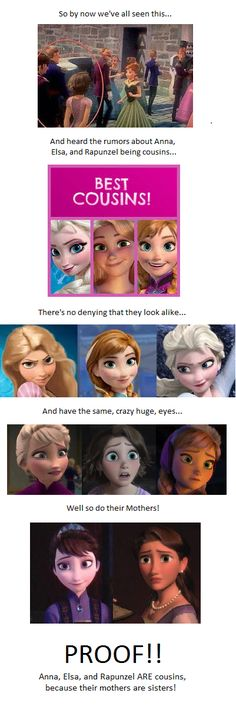 I honestly don't really believe this. People always are saying that both the queens are sisters, when they don't look that much alike. And honesty, all Disney girls pretty much have huge eyes. Here are theories about the queen and one of the Kings being siblings.... So that's possible, but those two queens DO NOT look anything alike in my opinion