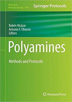 Methods in Molecular Biology Polyamines Methods and Protocols Chemistry Help, Molecular Biology, Medicine, Books, Science, Libros, Book, Medical, Book Illustrations