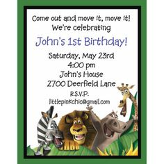 Madagascar Birthday Invitation. Only it would say king Julian's 2nd birthday! :)