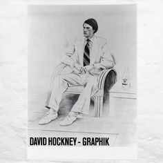 This exhibition poster reproduces David Hockney's beautiful Joe McDonald, seated, suited and shod. It was produced for the show Britische. David Hockney Portraits, David Hockney Paintings, Museum Exhibition, Exhibition Poster, David Hockney Artist, Statues, Joe Mcdonald, Artist Workshop, Portraits