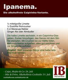 """So einfach geht ein Ipanema ... Mehr Rezepte, Tipps und Tricks gibt es bei unseren Cocktailkursen """"Caipi, Mojito & Co."""" am 24. Juli (http://cocktailcontor.de/caipi-mojito-cocktailkurs-in-koeln) und """"Mix and Drive. Alkoholfreie Cocktails."""" am 31. Juli (http://cocktailcontor.de/cocktailkurs-alkoholfrei-koeln)."""