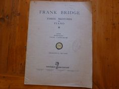 Vintage Sheet Music Book, Frank Bridge Three Sketches for Piano, 1915 Copyright, Music Collectible, Winthrop Rogers Edition by MuskRoseVintage on Etsy