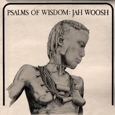 JAH WOOSH - Psalms Of Wisdom ℗ 1976, Black Wax