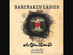 """Happy 450th Birthday to William Shakespeare.  As You Like - It incidental music - """"It Was A Lover And His Lass"""" - Barenaked Ladies - YouTube"""