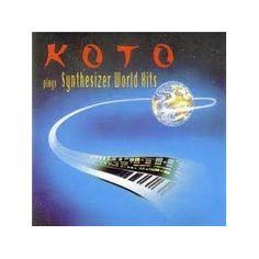 KOTO - Plays Synthesizer World Hits