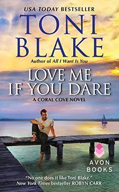 Love Me If You Dare: A Coral Cove Novel by Toni Blake, http://www.amazon.com/dp/B00KPV3O66/ref=cm_sw_r_pi_dp_3VRhvb1HYVXM1/178-3931965-3734104