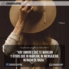 Hay amores....   ____________________ #teamcorridosvip #corridosvip #corridosybanda #corridos #quotes #regionalmexicano #frasesvip #promotion #promo #corridosgram