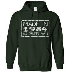 Wear this Hoodies now...  http://www.sunfrogshirts.com/Made-in-1984-Forest-r40j-Hoodie.html?6199