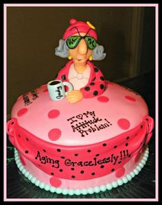 Maxine- over the hill cake