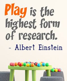 Look at this 'Play is the Highest Form of Research' Wall Decal on #zulily today!
