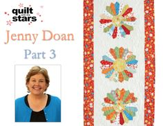 Quilt With The Stars: Jenny Doan, Part 3