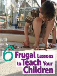 6 Frugal Lessons to Teach Your Children - Grown Ups Magazine - Saving skills and financial savvy starts early!