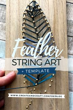 If you're new to string art, then we've the perfect project to get you started! This simple yet beautiful string art feather is a gorgeous way to add a piece of eye-catching craft to your home decor. We've even included a printable PDF template so you can recreate it at home, with ease! Diy Home Crafts, Easy Crafts, Arts And Crafts, Printable Crafts, Templates Printable Free, Feather Template, String Art Templates, Feather Design, Create And Craft