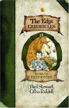 Edge Chronicles 1: Beyond the Deepwoods (The Edge Chronicles) by Stewart, Paul published by David Fickling Books (2004) Hardcover null