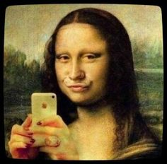 Mona Lisa selfie---just need to add the toilet in the background bahahaha! !!