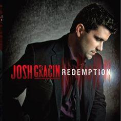 Redemption ~ Josh Gracin