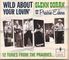 Glenn Doran & the Prairie Echoes - 12 Tunes From The Prairies -