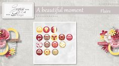 A beautiful moment flairs by Jessica art-design
