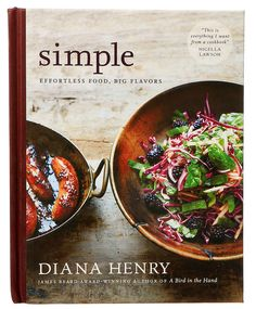 """The latest of Diana Henry's 10 cookbooks is """"Simple,"""" just published in the United States. (Photo: Alessandra Montalto/The New York Times)"""