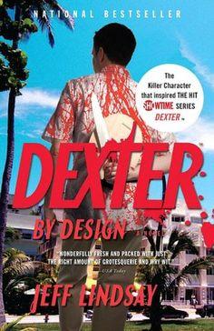 Dexter series - book 4 - Dexter by Design