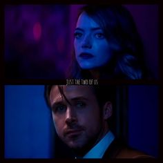 La La Land. Just the two of us. Final scene. Ryan Gosling and Emma Stone.