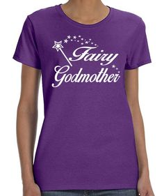 Fairy Godmother - Women T-Shirt - Godmother Shirts - Godmother Gifts by FamilyTeeStore on Etsy