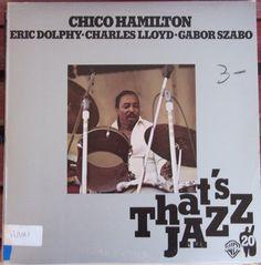 Chico Hamilton That's Jazz Vintage Record Album Vinyl LP Eric Dolphy Charles Lloyd Gabor Szabo Jazz Canadian Release Foil Cover